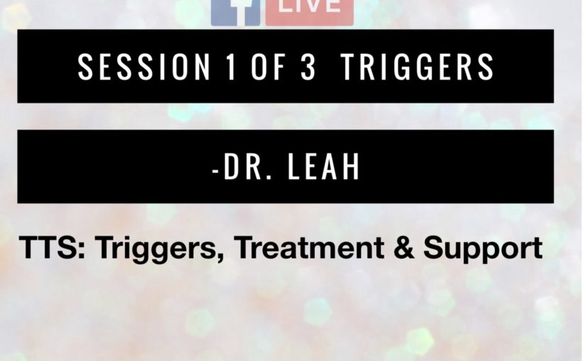 Triggers: Mental Illness 1 of 3. FB Live 01